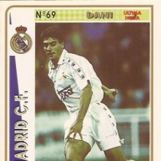Cartes à collectionner de Football: 1994-1995 - 69 DANI (ULTIMA HORA) - REAL MADRID - MUNDICROMO - 26. Lote 191414533