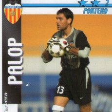 Cromos de Fútbol: PALOP (VALENCIA C.F.) - FUTBOL MATCH TOTAL - LIGA 2002/2003 - MAGIC BOX INT.. Lote 191994111