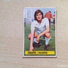 Cromos de Fútbol: LIGA 74-75 ESTE,COLOCA TIRAPU DEL VALENCIA .1974-75. Lote 193251995
