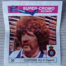 Cromos de Fútbol: SUPER-CROMO BOOMER - Nº 20 - CUSTERS - ESPAÑOL. Lote 268474064