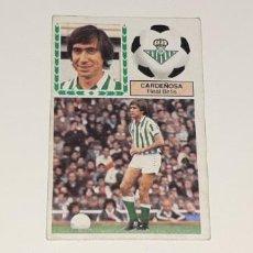 Cromos de Fútbol: ANTIGUO CROMO DE FUTBOL DE CARDEÑOSA - REAL BETIS - ED. ESTE - LIGA TEMPORADA 1983 - 84 SIN PEGAR. Lote 194287462