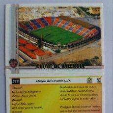 Cromos de Fútbol: 515 CIUTAT DE VALENCIA / HIMNO LEVANTE U.D. (VALENCIANO) - MUNDICROMO 2007. Lote 194302492