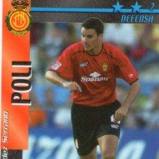 Cromos de Fútbol: POLI (R.C.D. MALLORCA) - FUTBOL MATCH TOTAL - LIGA 2002/2003 - MAGIC BOX INT.. Lote 194378650
