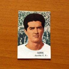 Cromos de Fútbol: SEVILLA - CABRAL - EDITORIAL FHER 1966-1967, 66-67 - NUNCA PEGADO. Lote 194596088