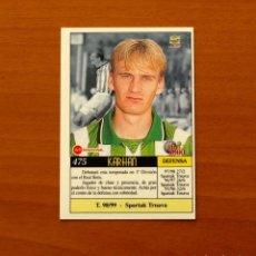 Cromos de Fútbol: BETIS - Nº 475, KARHAN - ÚLTIMA HORA - LAS FICHAS DE LA LIGA MUNDICROMO 1999-2000, 99-00. Lote 194652378
