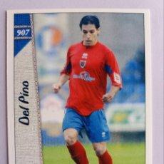 Cromos de Fútbol: 907 DEL PINO - C.D. NUMANCIA - 2ª DIVISIÓN - MUNDICROMO 2007. Lote 194735975