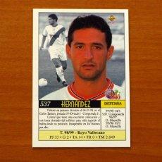 Cromos de Fútbol: RAYO VALLECANO - Nº 537, HERNÁNDEZ - ÚLTIMA HORA - LAS FICHAS DE LIGA MUNDICROMO 1999-2000, 99-00. Lote 194760177