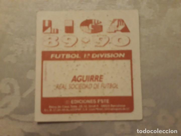 Cromos de Fútbol: AGUIRRE REAL SOCIEDAD NUNCA PEGADO ED ESTE LIGA 89 90 1989-90 - Foto 2 - 195060207