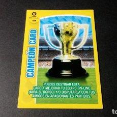 Cromos de Fútbol: 469 CAMPEON CARD PANINI ADRENALYN XL LIGA2017 2018 17 18 NO ESTE ALBUM. Lote 195248598