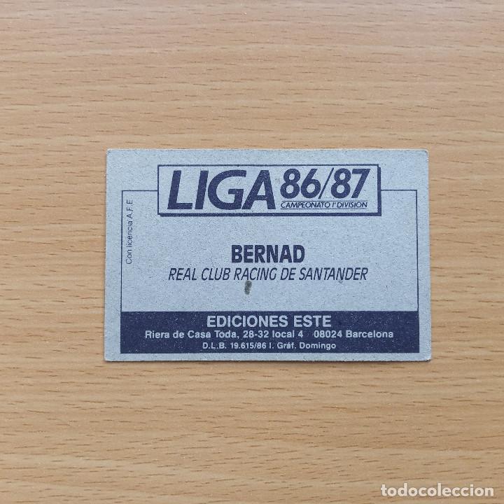 Cromos de Fútbol: BAJA BERNAD RACING DE SANTANDER EDICIONES ESTE 1986 1987 LIGA 86 87 SIN PEGAR NUNCA PEGADO - Foto 2 - 195424811