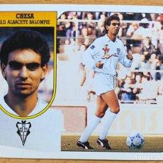 Cromos de Fútbol: ESTE 1991-1992: CHESA (ALBACETE) COLOCA DIFÍCIL. Lote 195472063
