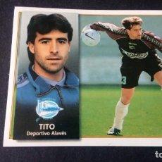Cromos de Fútbol: TITO ALAVÉS SIN PEGAR PANINI EDICIONES ESTE LIGA TEMPORADA 1998 1999 98 99 . Lote 199247411