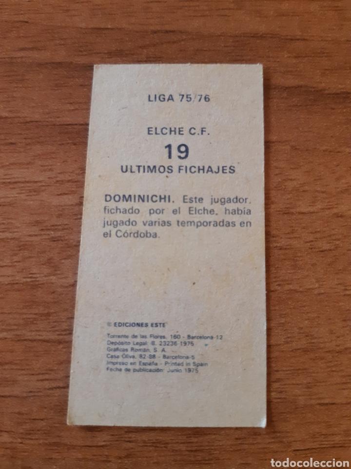 Cromos de Fútbol: Fichaje 19 Dominichi (Elche) liga 75-76 ESTE. Nunca pegado - Foto 2 - 199492383