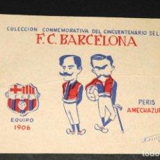 Cromos de Fútbol: CROMO COLECCION CONMEMORATIVA DEL CINCUENTENARIO F.C.BARCELONA - EQUIPO 1906 (PERIS - AMECHAZURRA). Lote 199728170