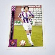 Cromos de Fútbol: CROMO FICHA FUTBOL LA LIGA MUNDICROMO OSCAR SANCHEZ VALLADOLID 2005-2006 VALLADOLID. Lote 201354378