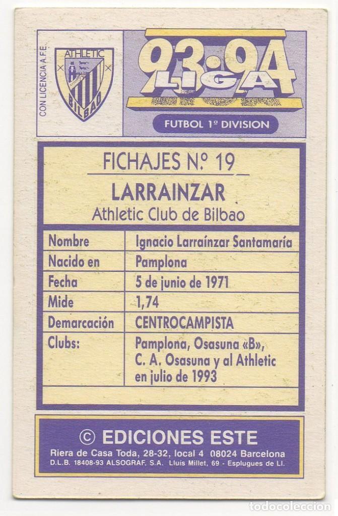 Cromos de Fútbol: ESTE 93-94 FICHAJE 19 LARRAINZAR, NUEVA VERSIÓN. NUNCA PEGADO. CARTÓN. - Foto 2 - 201538031
