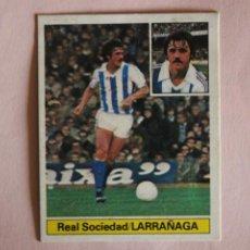 Figurine di Calcio: CROMO DE FUTBOL LARRAÑAGA DE LA REAL SOCIEDAD DESPEGADO LIGA ESTE 1981-1982/81-82. Lote 214785341