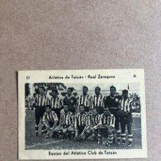 Cromos de Fútbol: KROMEL CAMPEONATO DE LIGA 1951-1952 51-52 ATLETICO DE TETUAN - REAL ZARAGOZA 17 A C1. Lote 204197442