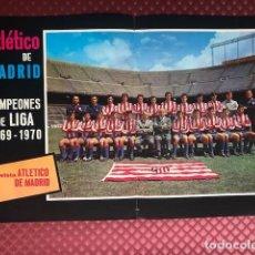Cromos de Fútbol: ATLETICO DE MADRID CAMPEON DE LIGA 1969-1970 POSTER REVISTA ATLETICO DE MADRID. Lote 204337862
