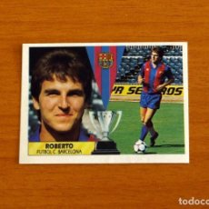 Cartes à collectionner de Football: FÚTBOL CLUB BARCELONA - ROBERTO - EDICIONES ESTE 1987-1988, 87-88 - NUNCA PEGADO. Lote 204768285