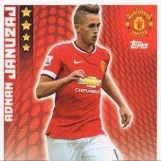 Cromos de Fútbol: 193-ADNAN JANUZAJ-MANCHESTER UNITED-BASE CARD-TOPPS ENGLISH PREMIER LEAGUE 2014-2015 - MATCH ATTAX. Lote 205607205