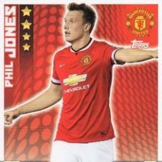 Cromos de Fútbol: 185-PHIL JONES-MANCHESTER UNITED-BASE CARD-TOPPS ENGLISH PREMIER LEAGUE 2014-2015 - MATCH ATTAX. Lote 205607230