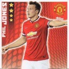 Cromos de Fútbol: 185-PHIL JONES-MANCHESTER UNITED-BASE CARD-TOPPS ENGLISH PREMIER LEAGUE 2014-2015 - MATCH ATTAX. Lote 205607263