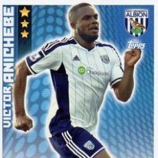 Cromos de Fútbol: 341-VICTOR ANICHEBE-WEST BROMWICH ALBION-BASE CARD-TOPPS ENGLISH PREMIER LEAGUE 2014-2015 - MATCH AT. Lote 205607360