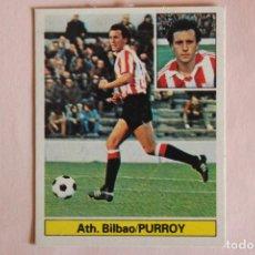 Figurine di Calcio: CROMO DE FUTBOL PURROY DEL ATH. BILBAO DESPEGADO LIGA ESTE 1981-1982/81-82. Lote 206331061