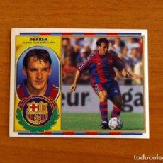 Cromos de Fútbol: FÚTBOL CLUB BARCELONA - FERRER - EDICIONES ESTE 1996-1997, 96-97 - NUNCA PEGADO. Lote 206446093