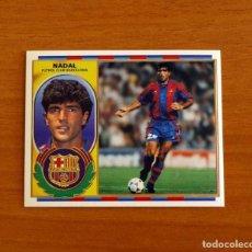 Cromos de Fútbol: FÚTBOL CLUB BARCELONA - NADAL - EDICIONES ESTE 1996-1997, 96-97 - NUNCA PEGADO. Lote 206446190