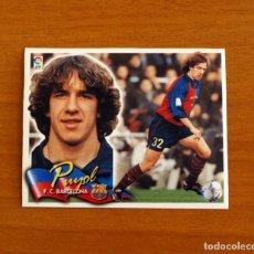 Cromos de Fútbol: FÚTBOL CLUB BARCELONA - PUYOL - EDICIONES ESTE 2000-2001, 00-01 - NUNCA PEGADO. Lote 206446416