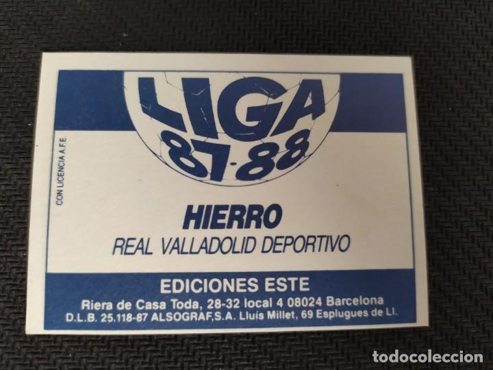 Cromos de Fútbol: Liga Este 1987 1988 / 87 88 Hierro (Valladolid) Nunca pegado (sin pegar) - Foto 2 - 206571987