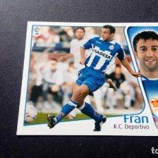 Cromos de Fútbol: FRAN DEPORTIVO DE LA CORUÑA SIN PEGAR PANINI EDICIONES ESTE LIGA TEMPORADA 2004 2005 04 05. Lote 207043725