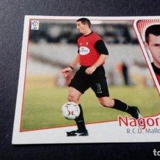 Cromos de Fútbol: NAGORE MALLORCA SIN PEGAR PANINI EDICIONES ESTE LIGA TEMPORADA 2004 2005 04 05. Lote 207043782
