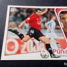 Cromos de Fútbol: PUÑAL OSASUNA SIN PEGAR PANINI EDICIONES ESTE LIGA TEMPORADA 2004 2005 04 05. Lote 207043800