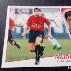Cromos de Fútbol: MUÑOZ OSASUNA SIN PEGAR PANINI EDICIONES ESTE LIGA TEMPORADA 2004 2005 04 05. Lote 207043808