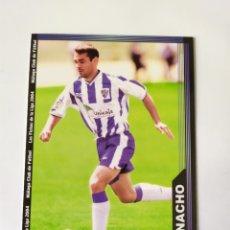 Cromos de Fútbol: MUNDICROMO LAS FICHAS DE LA LIGA 2004 NACHO N° 339 MALAGA. Lote 207306471