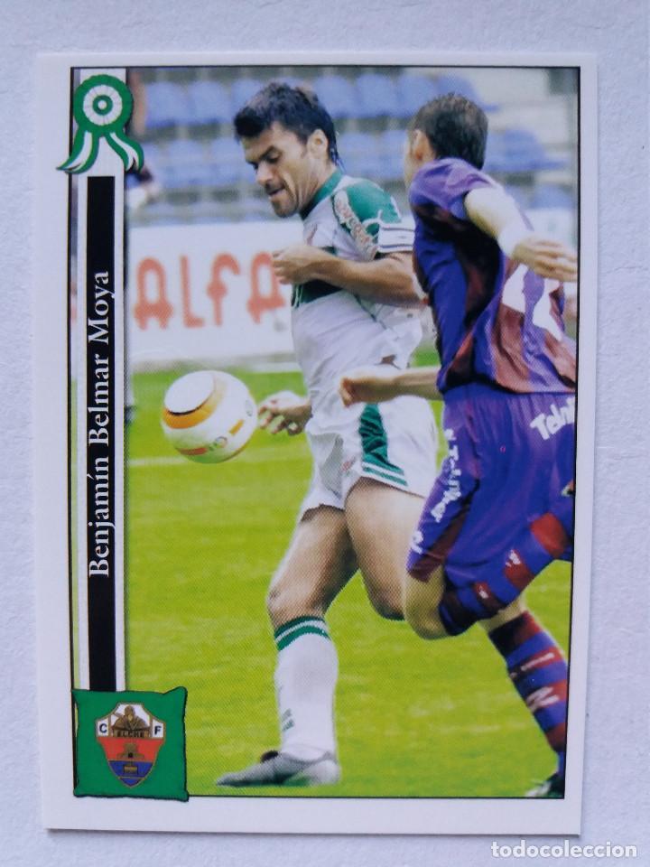 813 BENJA - ELCHE C.F. (2º DIVISIÓN) - MUNDICROMO 2006 (Coleccionismo Deportivo - Álbumes y Cromos de Deportes - Cromos de Fútbol)