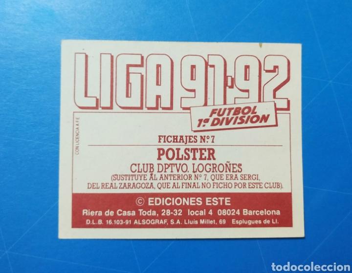Cromos de Fútbol: POLSTER CD LOGROÑÉS ESTE 91 92 - LIGA TEMPORADA 1991 1992 - FICHAJE COLOCA 7 BIS - CARTON SIN PEGAR - Foto 6 - 210256497