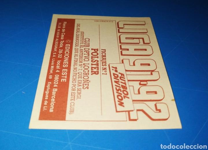Cromos de Fútbol: POLSTER CD LOGROÑÉS ESTE 91 92 - LIGA TEMPORADA 1991 1992 - FICHAJE COLOCA 7 BIS - CARTON SIN PEGAR - Foto 10 - 210256497