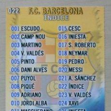 Cromos de Fútbol: 22 INDICE FC BARCELONA MUNDICROMO 2013 2014 13 14.. Lote 210676659