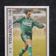 Cromos de Fútbol: Nº 73 VIDAKOVIC DEL BETIS DE LAS FICHAS DE LA LIGA 97-98 DE MUNDICROMO. Lote 211650408
