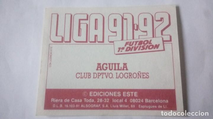 Cromos de Fútbol: Liga 91/92 Aguila (baja) - Foto 2 - 212935876