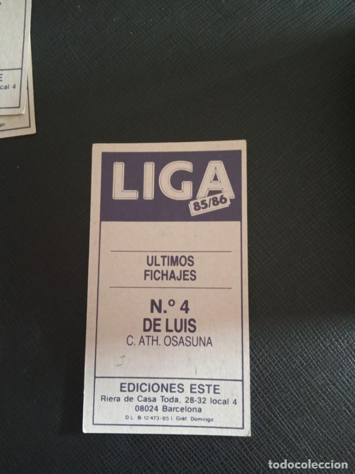 Cromos de Fútbol: DE LUIS OSASUNA ESTE 1985 1986 CROMO FUTBOL LIGA 85 86 SIN PEGAR RF0 113 FICHAJE 4 - Foto 2 - 213470111