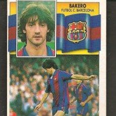 Cromos de Fútbol: ESTE 90 - 91. BAKERO. FUTBOL CLUB BARCELONA. NO PEGADO. (P/C53). Lote 213620090