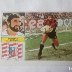 Cromos de Fútbol: LIGA 82/83 PEREIRA (COLOCA)NUNCA PEGADO.. Lote 214129512