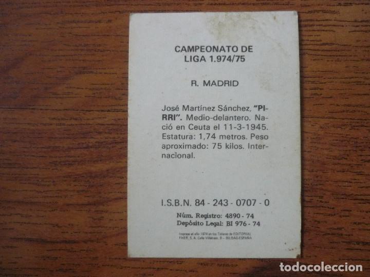 Cromos de Fútbol: FHER 74 75 PIRRI (REAL MADRID) - CAMPEONATO LIGA 1974 1975 - CROMO FUTBOL NUNCA PEGADO - Foto 2 - 217932068