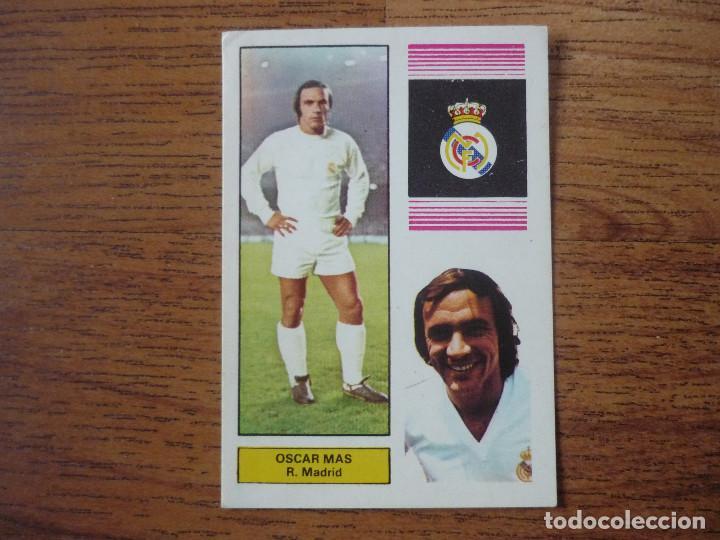 FHER 74 75 OSCAR MAS (REAL MADRID) - CAMPEONATO LIGA 1974 1975 - CROMO FUTBOL DESPEGADO (Coleccionismo Deportivo - Álbumes y Cromos de Deportes - Cromos de Fútbol)