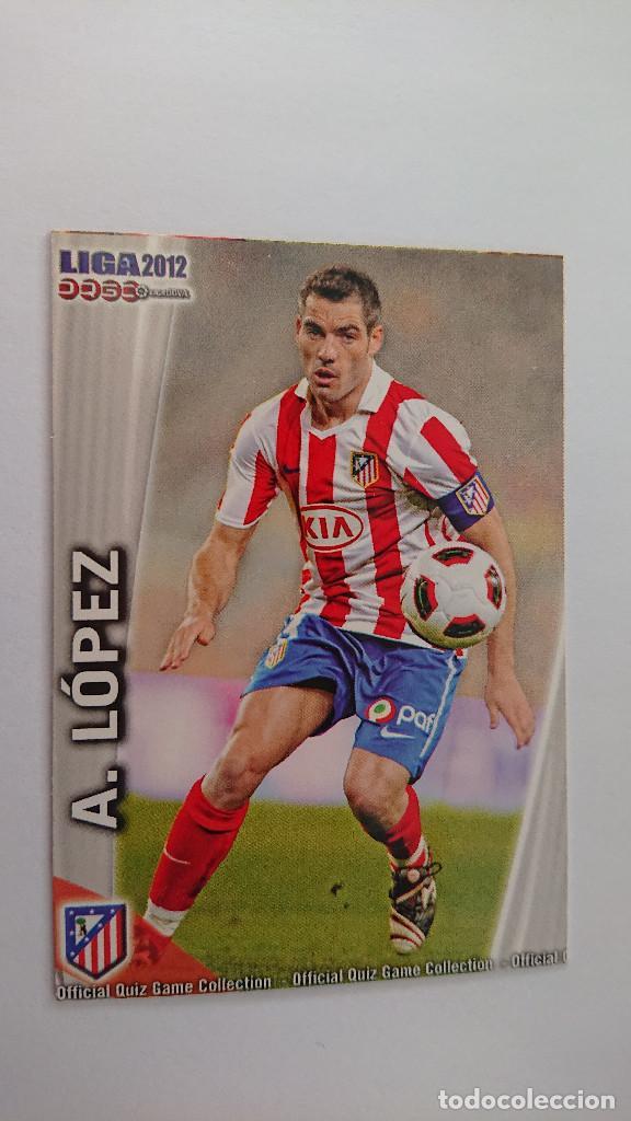 LAS FICHAS DE LA LIGA 2011 2012 AT. DE MADRID Nº 172 A. LOPEZ FICHAS LIGA 11 12 MUNDICROMO (Coleccionismo Deportivo - Álbumes y Cromos de Deportes - Cromos de Fútbol)